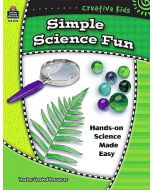 Creative Kids: Simple Science Fun (Gr. 2-6)