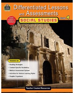 Differentiated Lessons & Assessments: Social Studies (Gr. 4)