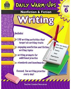 Daily Warm Ups: Nonfiction & Fiction Writing (Gr. 6)