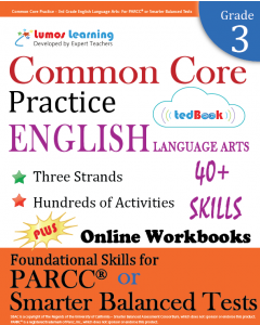 Common Core Practice tedBook ® - Grade 3 ELA, Teacher Copy