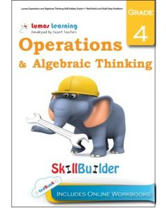 Lumos Operations and Algebraic Thinking Skill Builder, Grade 4 - Real World and Multi-Step Problems - Teacher Copy