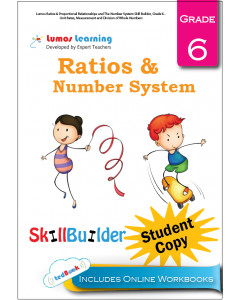Lumos Ratios & Proportional Relationships and The Number System Skill Builder, Grade 6 - Unit Rates, Measurement and Division of Whole Numbers, Student Copy
