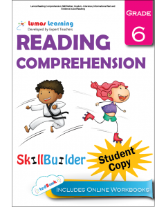 Lumos Reading Comprehension Skill Builder, Grade 6 - Literature, Informational Text and Evidence-based Reading, Student Copy