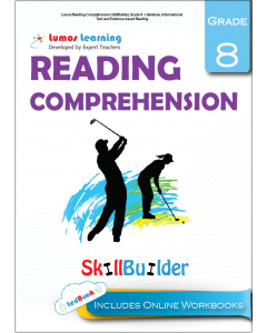 Lumos Reading Comprehension Skill Builder, Grade 8 - Literature, Informational Text and Evidence-based Reading - Teacher copy