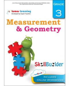 Lumos Measurement, Representation, Interpretation and Geometry Skill Builder, Grade 3 - Time, Liquid Volume & Mass and 2-Dimensional Shapes - Teacher Copy