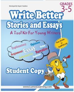 Write Better Stories and Essays: Grades 3 Through 5, Student Copy