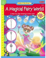 Watch Me Draw: A Magical Fairy World