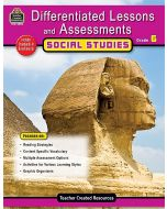Differentiated Lessons & Assessments: Social Studies (Gr. 6)