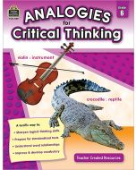 Analogies for Critical Thinking (Gr. 6)