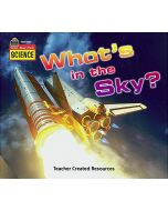 Listen-Read-Think Science: Whats in the Sky?