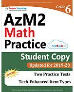 AzM2 Practice tedBook® - Grade 6 Math, Student Copy