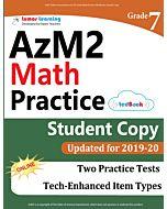 AzM2 Practice tedBook® - Grade 7 Math, Student Copy
