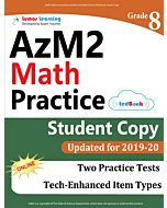 AzM2 Practice tedBook® - Grade 8 Math, Student Copy