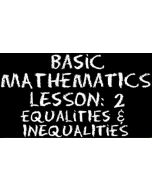 Basic Mathematics 2 – Numbers – Equalities and Inequalities