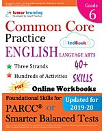 Common Core Practice tedBook ® - Grade 6 ELA, Teacher Copy
