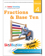Lumos Fractions and Base Ten Skill Builder, Grade 4 - Place Value, Compare Numbers and Compare Fractions, Student Copy