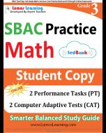 SBAC Practice tedBook® - Grade 3 Math, Student Copy