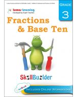 Lumos Fractions and Base Ten Skill Builder, Grade 3 - Addition & Subtraction and Fractions of a Whole - Teacher copy
