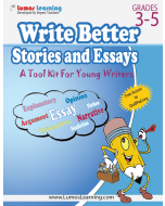 Write Better Stories and Essays: Grades 3 Through 5, Teacher Copy