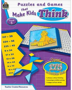 Puzzles and Games that Make Kids Think (Gr. 5)