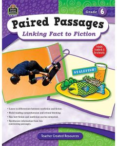 Paired Passages: Linking Fact to Fiction (Gr. 6)
