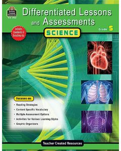 Differentiated Lessons & Assessments: Science (Gr. 5)