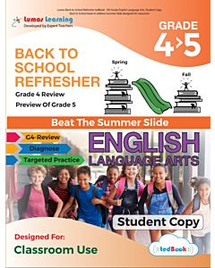 Back to School Refresher tedBook - Grade 4>5 ELA, Student Copy