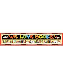 We Love Books Banner from Mary Engelbreit