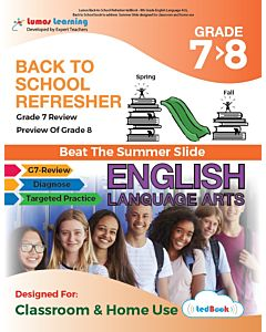 Back to School Refresher tedBook - Grade 7>8 ELA, Teacher Copy