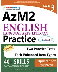 AzM2 Practice tedBook® - Grade 3 ELA, Teacher Copy