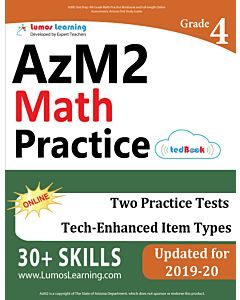 AzM2 Practice tedBook® - Grade 4 Math, Teacher Copy