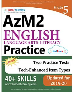 AzM2 Practice tedBook® - Grade 5 ELA, Teacher Copy