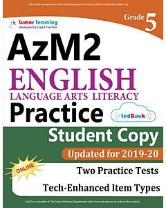 AzM2 Practice tedBook® - Grade 5 ELA, Student Copy