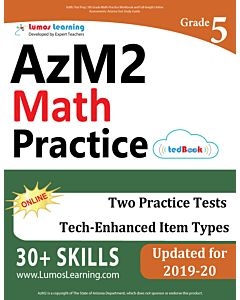 AzM2 Practice tedBook® - Grade 5 Math, Teacher Copy
