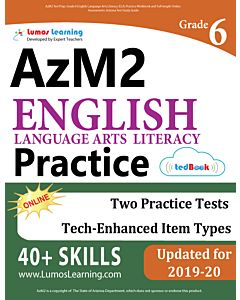 AzM2 Practice tedBook® - Grade 6 ELA, Teacher Copy