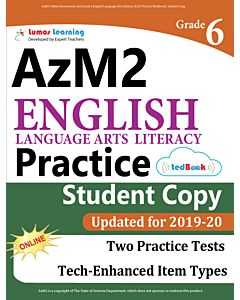 AzM2 Practice tedBook® - Grade 6 ELA, Student Copy