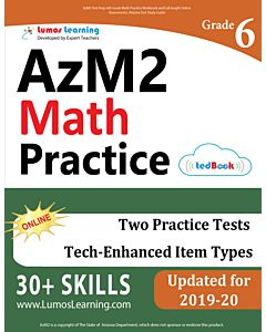 AzM2 Practice tedBook® - Grade 6 Math, Teacher Copy