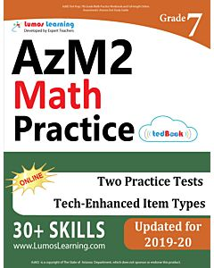 AzM2 Practice tedBook® - Grade 7 Math, Teacher Copy