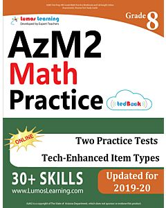 AzM2 Practice tedBook® - Grade 8 Math, Teacher Copy