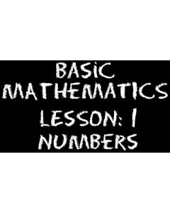 Basic Mathematics 1 – Numbers – Classification and Sets