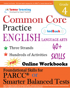 Common Core Practice tedBook ® - Grade 4 ELA, Teacher Copy