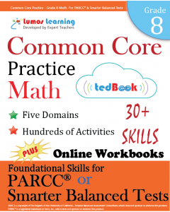 Common Core Practice tedBook® - Grade 8 Math, Teacher Copy