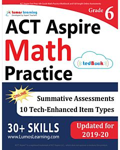 ACT Aspire Practice tedBook® - Grade 6 Math, Teacher Copy