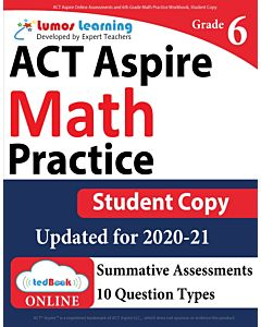 ACT Aspire Practice tedBook® - Grade 6 Math, Student Copy