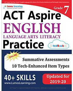 ACT Aspire Practice tedBook® - Grade 7 ELA, Teacher Copy