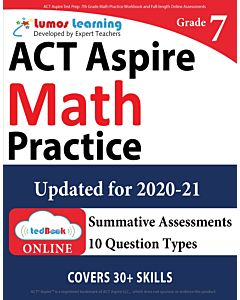 ACT Aspire Practice tedBook® - Grade 7 Math, Teacher Copy