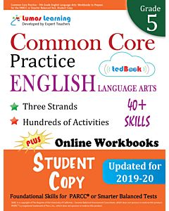 Common Core Practice tedBook ® - Grade 5 ELA, Student Copy