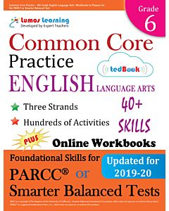Common Core Practice tedBook ® - Grade 6 ELA, Student Copy