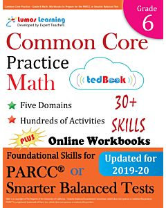 Common Core Practice tedBook® - Grade 6 Math, Teacher Copy