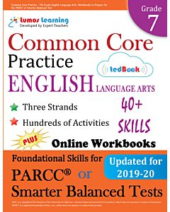 Common Core Practice tedBook ® - Grade 7 ELA, Teacher Copy